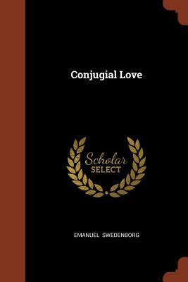 Conjugial Love - Swedenborg, Emanuel