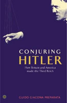 Conjuring Hitler - Preparata, Guido Giacomo