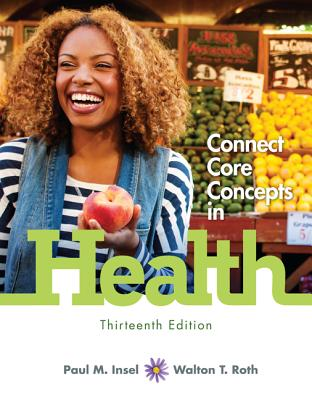 Connect Core Concepts in Health, Loose-Leaf Edition - Insel, Paul M, and Roth, Walton