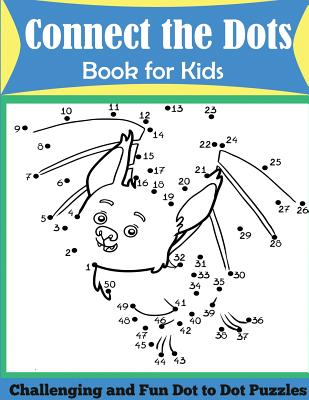 Connect the Dots Book for Kids: Challenging and Fun Dot to Dot Puzzles - Dp Kids, and Kids Activity Books