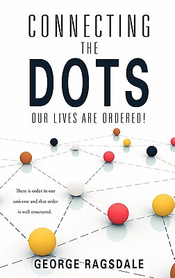 Connecting the Dots - Ragsdale, George
