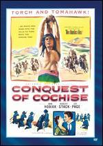 Conquest of Cochise - William Castle
