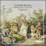 Conradin Kreutzer: Septet, Op. 62; Trio, Op. 43