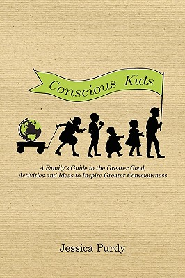 Conscious Kids - Purdy, Jessica