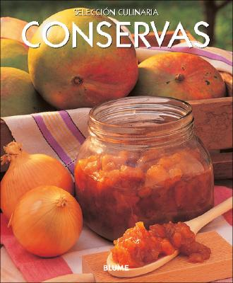 Conservas - Serrano Perez, Clara E (Translated by), and Martinez, Ana Maria Perez (Revised by)