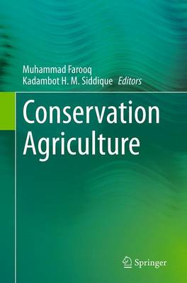 Conservation Agriculture - Farooq, Muhammad (Editor)