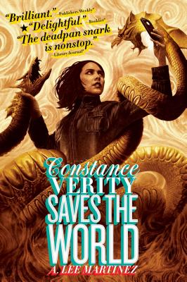 Constance Verity Saves the World - Martinez, A Lee