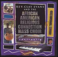 Constantly - Rev. Evans Clay & The AARC Mass Choir