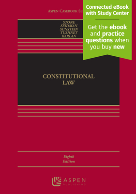 Constitutional Law - Stone, Geoffrey R, and Seidman, Louis Michael, and Sunstein, Cass R