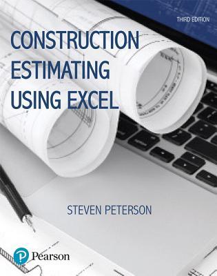 Construction Estimating Using Excel - Peterson, Steven J