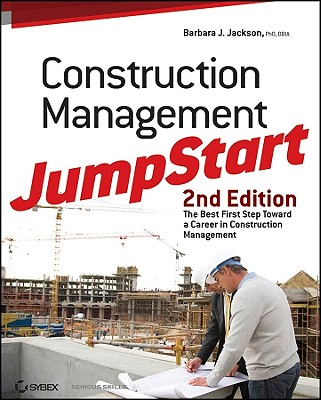 Construction Management Jumpstart - Jackson, Barbara J