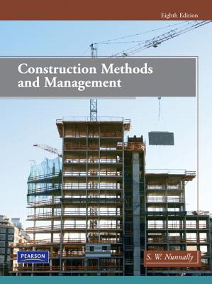 Construction Methods and Management - Nunnally, Stephens W.