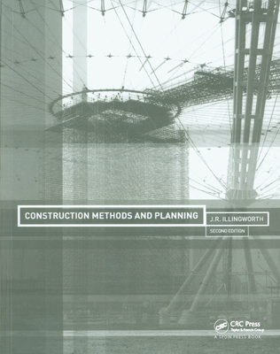 Construction Methods and Planning - Illingworth, J. R.