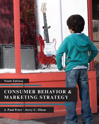 Consumer Behavior & Marketing Strategy - Peter, J Paul, and Olson, Jerry