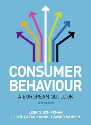 Consumer Behaviour: A European Outlook - Schiffman, Leon G., and Kanuk, Leslie, and Hansen, Havard