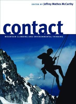 Contact: Mountain Climbing and Environmental Thinking - McCarthy, Jeffrey (Editor)