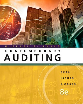 Contemporary Auditing: Real Issues and Cases - Knapp, Michael C