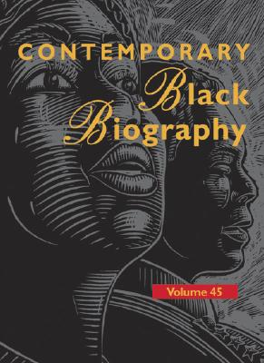 Contemporary Black Biography: Profiles from the International Black Community - Henderson, Ashyia