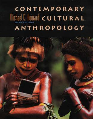 Contemporary Cultural Anthropology - Howard, Michael C