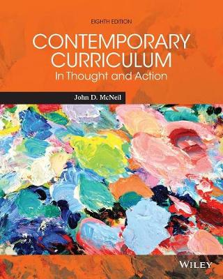 Contemporary Curriculum: In Thought and Action - McNeil, John D