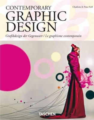 Contemporary Graphic Design - Fiell, Peter, and Fiell, Charlotte