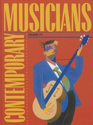 Contemporary Musicians: Profiles of the People in Music - Moy, Tracie (Editor)