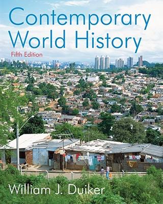 Contemporary World History - Duiker, William J