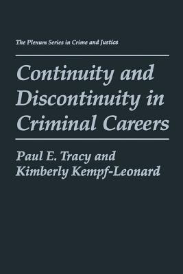 Continuity and Discontinuity in Criminal Careers - Tracy, Paul E