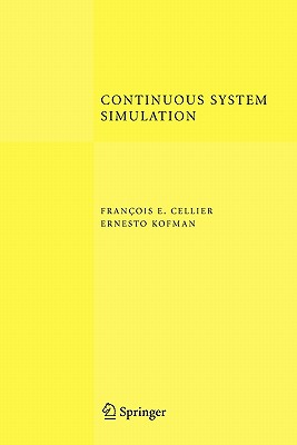 Continuous System Simulation - Cellier, Francois E, and Kofman, Ernesto