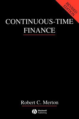 Continuous-Time Finance - Merton, Robert C