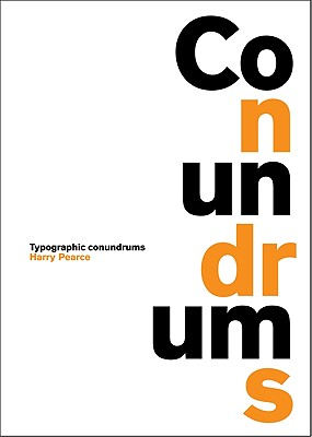 Conundrums: Typographic Conundrums - Pearce, Harry