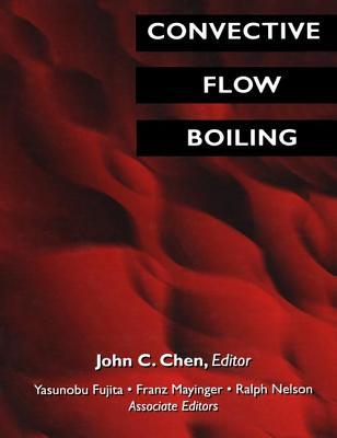 Convective Flow Boiling - Chen, John C