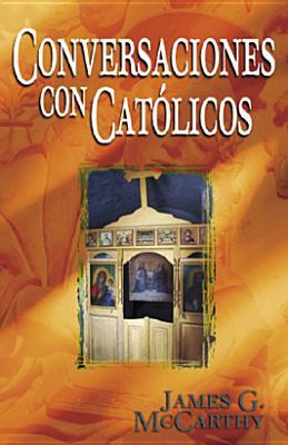 Conversaciones Con Catolicos - McCarthy, James
