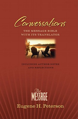 Conversations Bible-ms: The Message with Its Translator book by