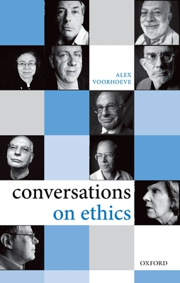 Conversations on Ethics - Voorhoeve, Alex