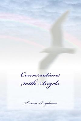 Conversations with Angels - Bogdanov, Slavica
