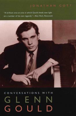 Conversations with Glenn Gould - Cott, Jonathan