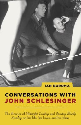 Conversations with John Schlesinger - Buruma, Ian