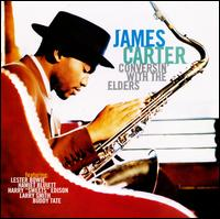 Conversin' with the Elders - James Carter