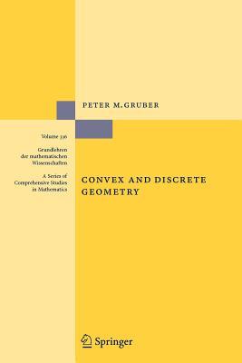 Convex and Discrete Geometry - Gruber, Peter M.