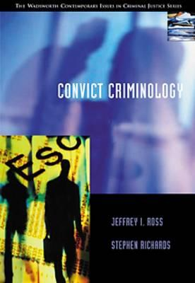 Convict Criminology - Ross, Jeffrey Ian