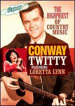 Conway Twitty: The High Priest of Country Music