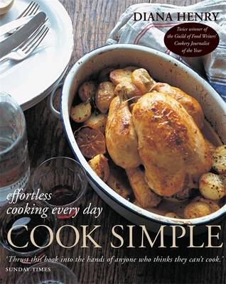 Cook Simple: Effortless cooking every day - Henry, Diana