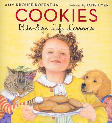 Cookies: Bite-Size Life Lessons - Rosenthal, Amy Krouse