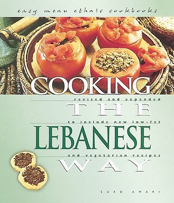 Cooking the Lebanese Way - Amari, Suad