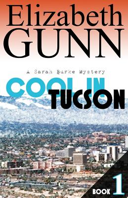 Cool in Tucson - Gunn, Elizabeth