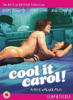 Cool It, Carol!