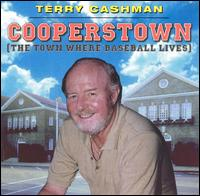 Cooperstown: The Town Where Baseball Lives - Terry Cashman