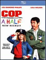 Cop and a Half: New Recruit [Blu-ray]