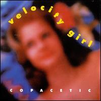 Copacetic - Velocity Girl